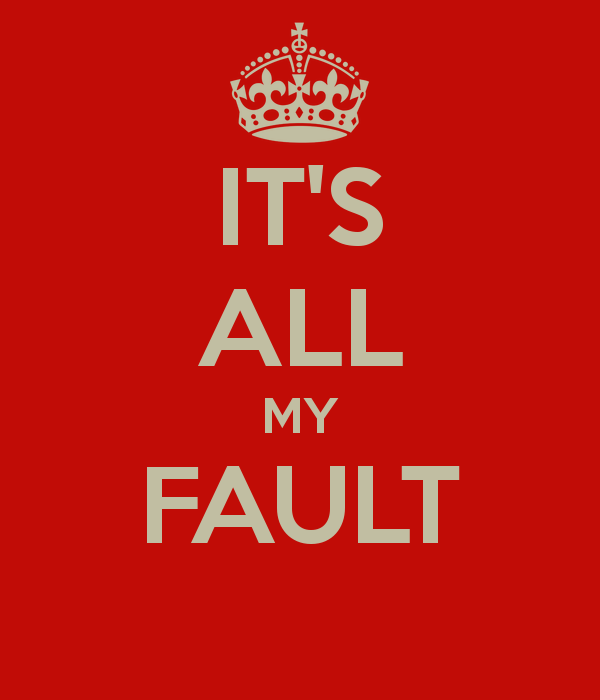 Its my fault lyrics